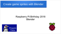 Raspberry Pi Birthday 2018 - Blender talk